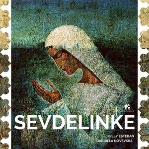 BILLY ESTEBAN/CAFE DE ANATOLIA feat GABRIELA NOVEVSKA - Sevdelinke