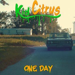 KID CITRUS - One Day