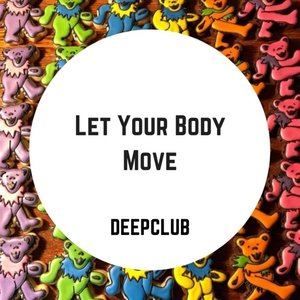 VARIOUS - Let Your Body Move