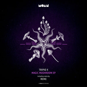 TRIPIO X - Magic Mushroom EP