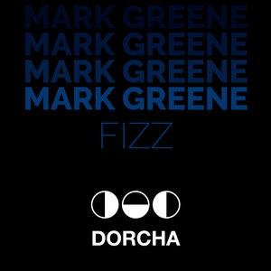 MARK GREENE - Fizz