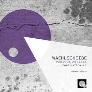 VARIOUS - Waehlscheibe Compilation #2