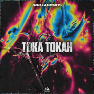 BRILLABONGS - Toka Tokah (Club Mix)