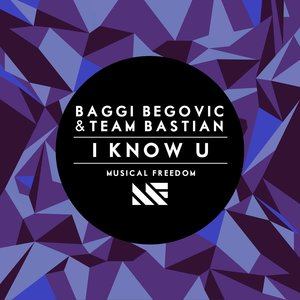 BAGGI/TEAM BASTIAN - I Know U