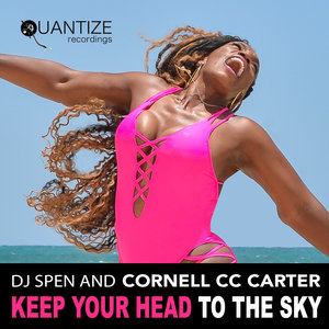 DJ SPEN/CORNELL CC CARTER - Keep Your Head To The Sky