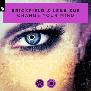 BRICKFIELD & LENA SUE - Change Your Mind