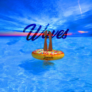 LAURELI - Waves (Explicit)