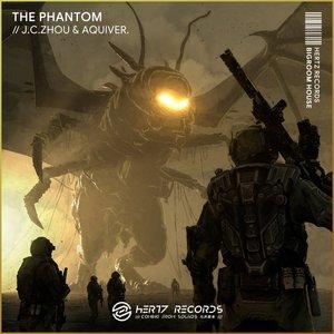 JC ZHOU/AQUIVER - The Phantom