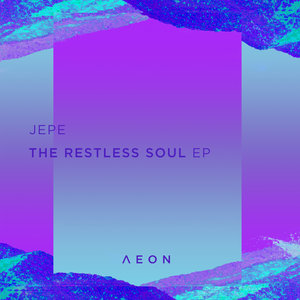 JEPE - The Restless Soul EP