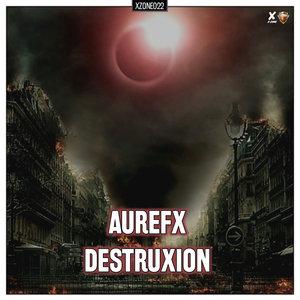 AUREFX - Destruxion (Pro Mix)