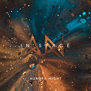 AURORA NIGHT - In Space