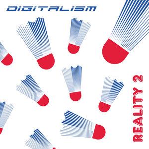 DIGITALISM - Reality 2
