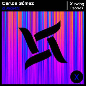 CARLOS GOMEZ - O Right!