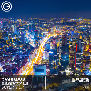 CHARMES & ESSENTIALS - Cover It Up (Extended Mix)