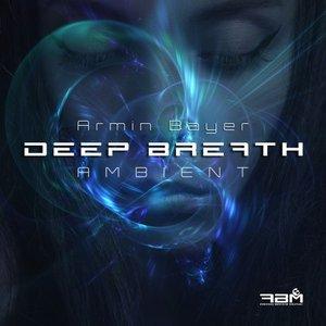 ARMIN BAYER - Deep Breath