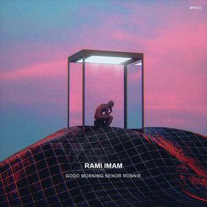 RAMI IMAM - Good Morning Senor Ronnie