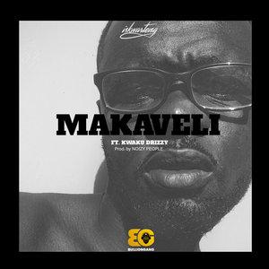 ISKWARTENG feat KWAKU DRIZZY - Makaveli (Explicit)