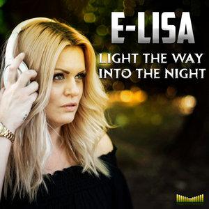 E-LISA - Light The Way (Into The Night)