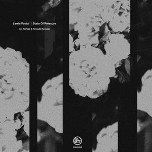 LEWIS FAUTZI - State Of Pressure EP