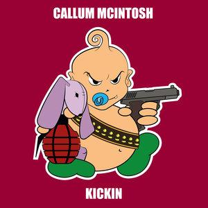 CALLUM MCINTOSH - Kickin