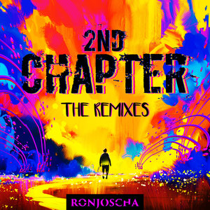 RONJOSCHA - 2nd Chapter (The Remixes)