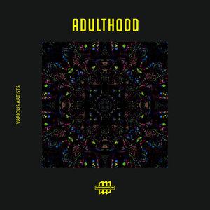 VARIOUS - Adulthood