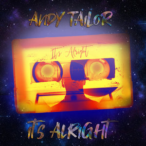 ANDY TAILOR - It's Alright