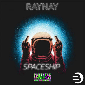 RAY NAY - Spaceship
