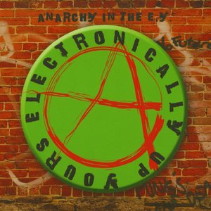 VARIOUS - Anarchy In The EY - Electronically Up Yours