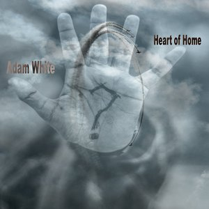 ADAM T WHITE - Heart Of Home