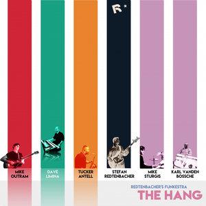REDTENBACHER'S FUNKESTRA - The Hang