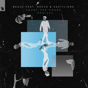 BEAUZ feat NEVVE & KASTILIONE - Count The Hours
