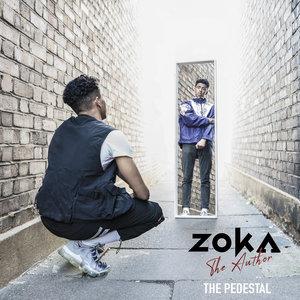 ZOKA THE AUTHOR - The Pedestal