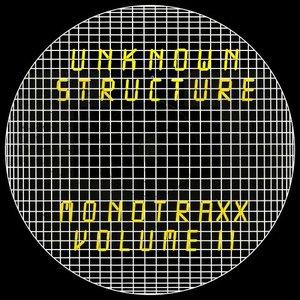 UNKNOWN STRUCTURE - Monotraxx Vol 2