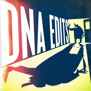 DJ DSK - DNA Edits Vol 1-5