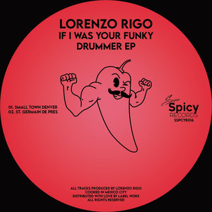 LORENZO RIGO - If I Was Your Funky Drummer EP