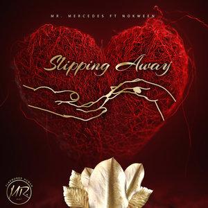 MRMERCEDES feat NOKWEEN - Slipping Away