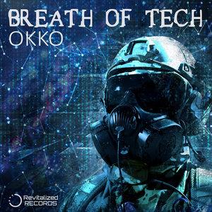 OKKO - Breath Of Tech