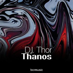 DJ THOR - Thanos (D.J. Thor vs Thanos Future Edit)