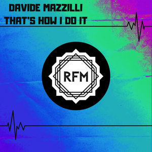 DAVIDE MAZZILLI - That's How I Do It