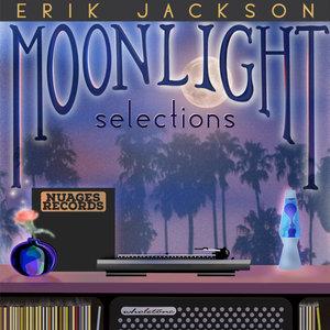 ERIK JACKSON - Moonlight Selections