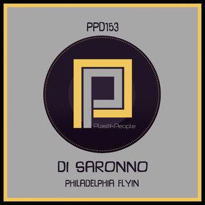 DI SARONNO - Philadelphia Flyin' (Remixes)