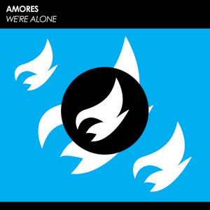 AMORES - We're Alone