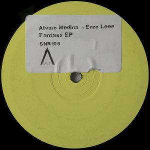 ALVARO MEDINA/ENZO LEEP - Fantasy EP