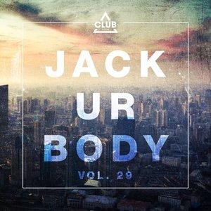 VARIOUS - Jack Ur Body Vol 29