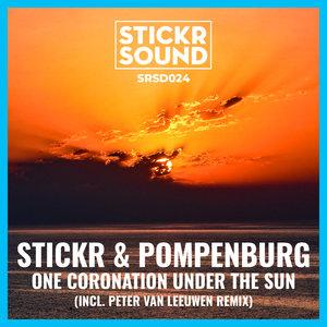 STICKR/POMPENBURG - One Coronation Under The Sun