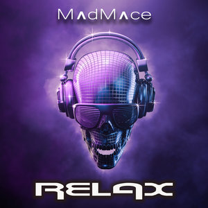 MADMACE - Relax