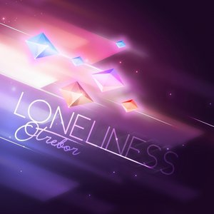 OTREBOR - Loneliness