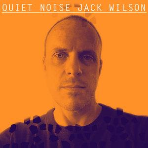 QUIET NOISE feat JACK WILSON - Navigate