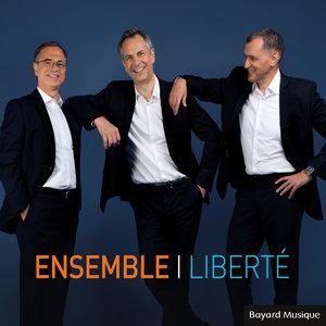 ENSEMBLE - Liberte
